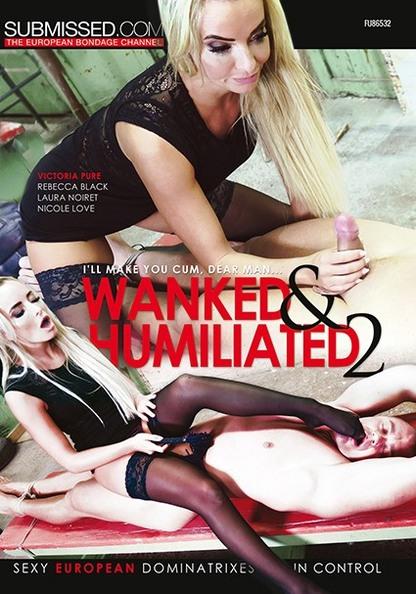 Wanked And Humiliated 2