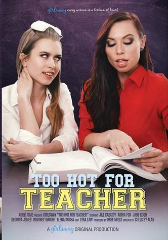Too Hot For Teacher