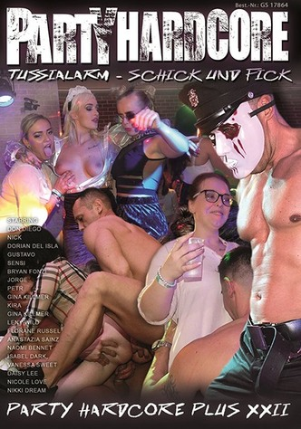 Party Hardcore: Tussialarm - Schick und Fick