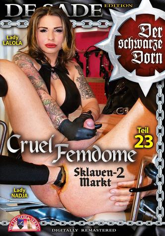 Cruel Femdome 23: Sklavenmarkt 2