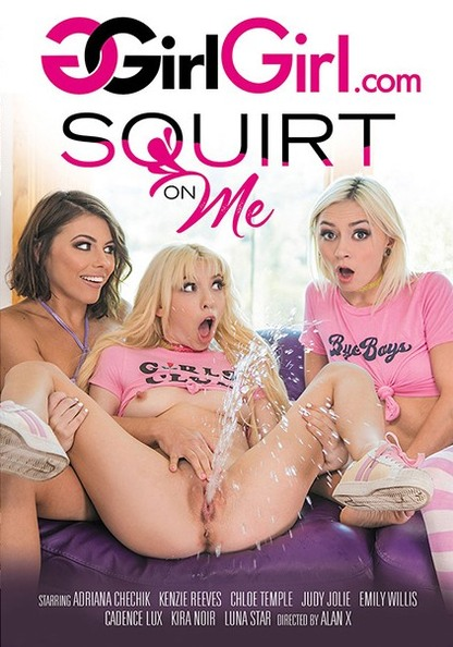 Squirt On Me