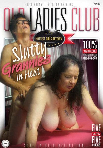 Slutty Grannies In Heat