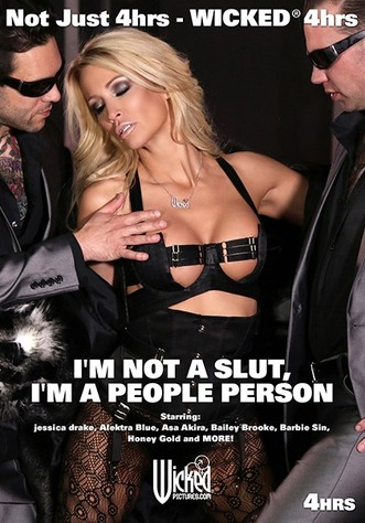 I'm Not A Slut I'm A People Person