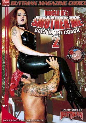 Smother Me 2: Back In The Crack