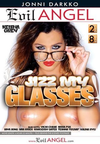 Jizz My Glasses