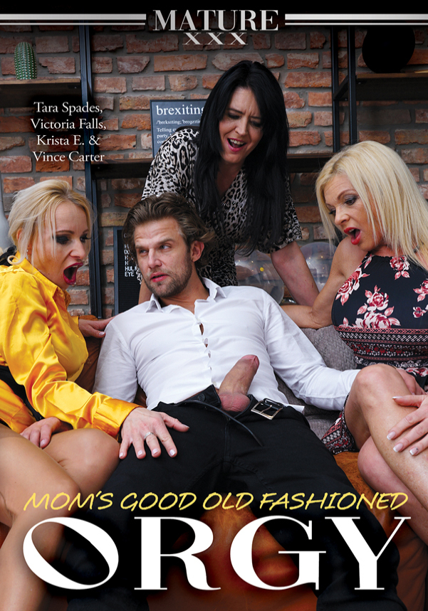 Mom's Good Old Fashioned Orgy