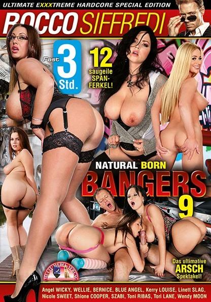 Natural Born Bangers 9