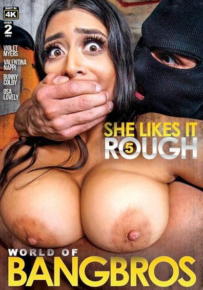 World Of Bangbros: She Likes It Rough 5