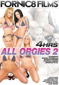 All Orgies 2 - 4 Stunden