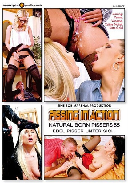 Pissing In Action - Natural Born Pissers 55
