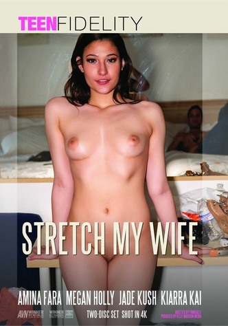 Stretch My Wife