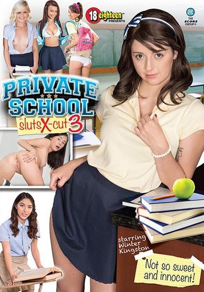 Private School Sluts X-Cut 3