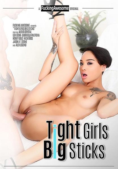 Tight Girls Big Sticks