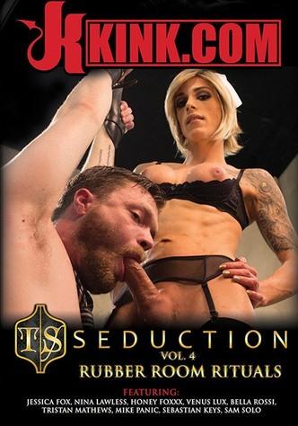 TS Seduction 4: Rubber Room Rituals