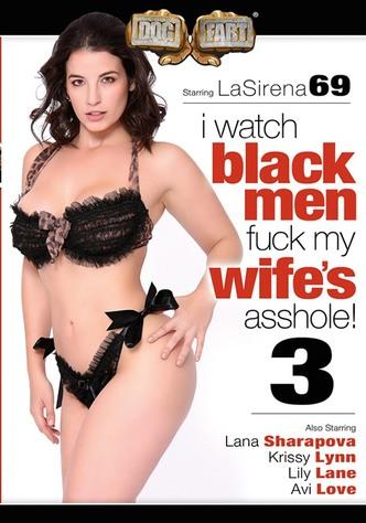 I Watch Black Men Fuck My Wife's Asshole 3