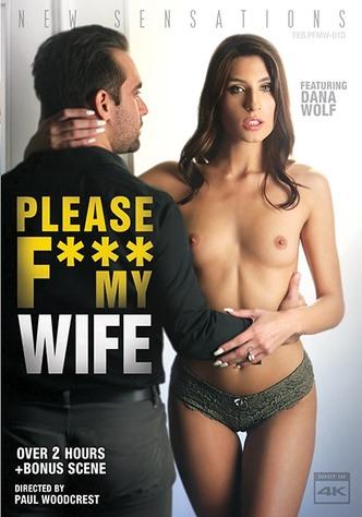 Please Fuck My Wife