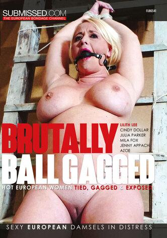 Brutally Ball Gagged