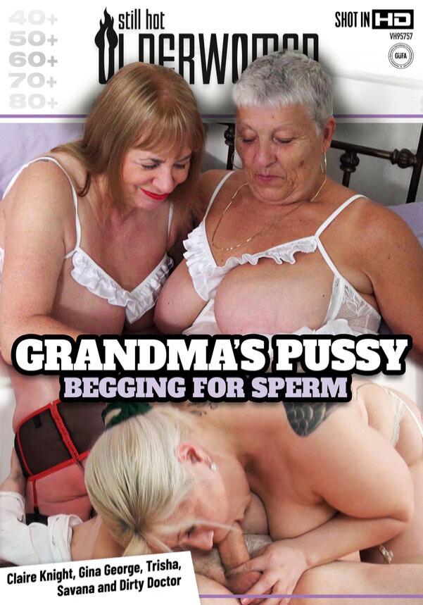Grandma's Pussy Begging For Sperm
