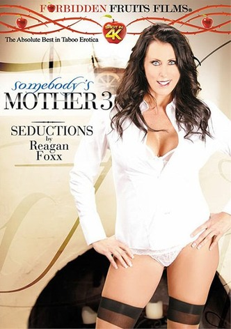 Somebody's Mother 3: Seductions By Reagan Foxx