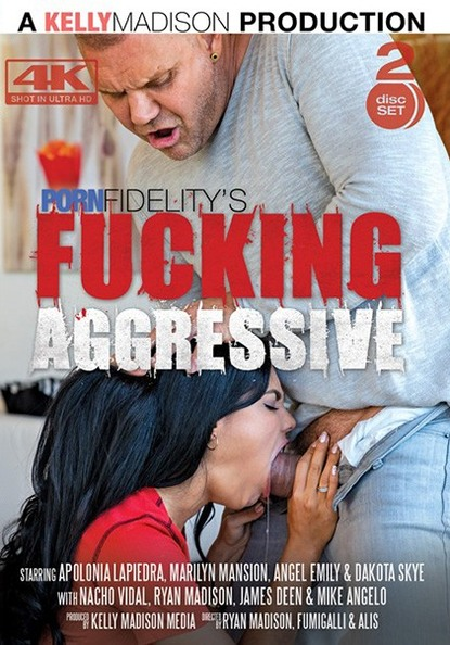 Fucking Aggressive