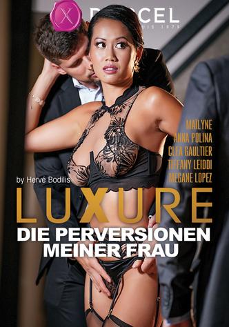 Luxure - Die Perversionen meiner Frau