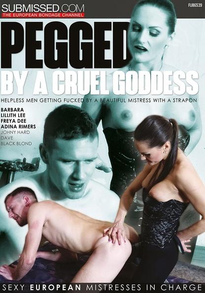 Pegged By A Cruel Goddess