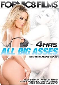 All Big Asses - 4 Stunden