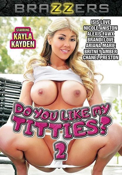 Do You Like My Titties 2
