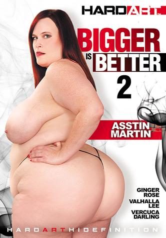Bigger Is Better 2
