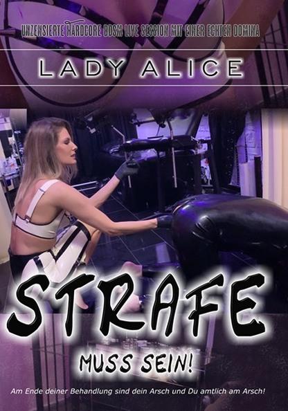 Lady Alice: Strafe muss sein!