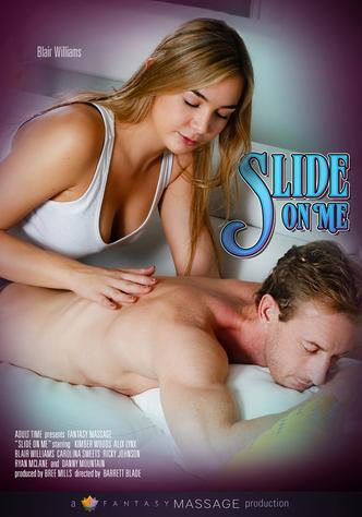 Slide On Me