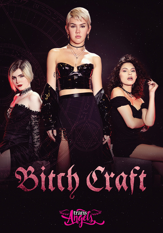 Bitch Craft