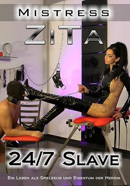 Mistress Zita: 24/7 Slave