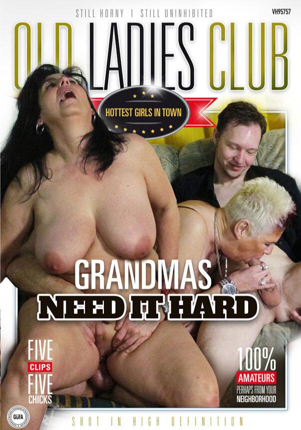 Grandmas Need It Hard