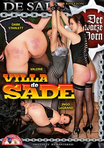 Der schwarze Dorn: Villa de Sade