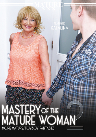 Mastery Of The Mature Woman 2