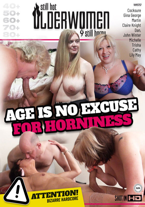 Age Is No Excuse For Horniness