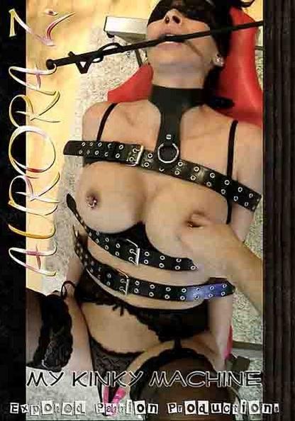 Aurora Z.: My Kinky Machine