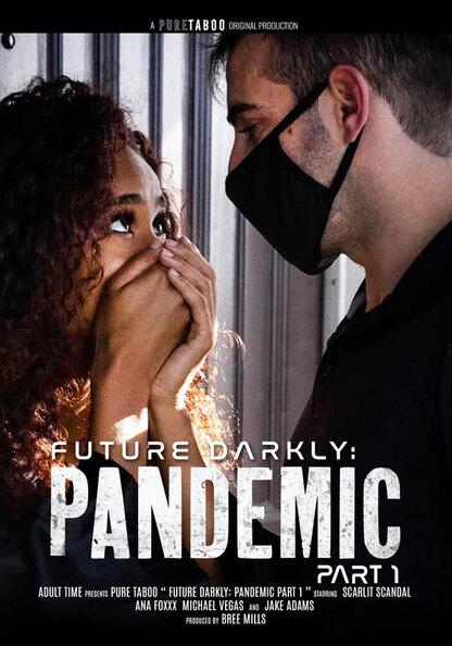Future Darkly: Pandemic