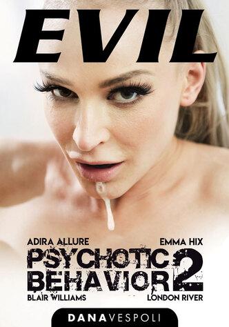 Psychotic Behavior 2