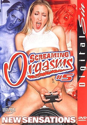 Screaming Orgasms 5