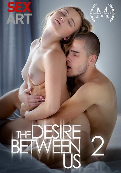 The Desire Between Us 2