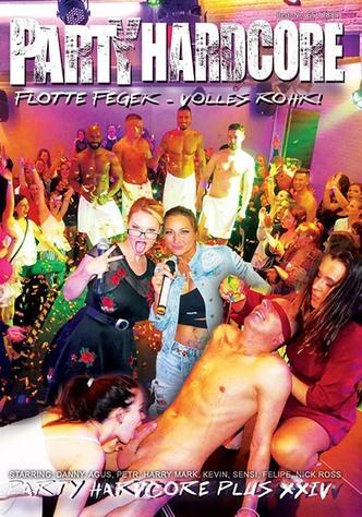 Party Hardcore: Flotte Feger - Volles Rohr