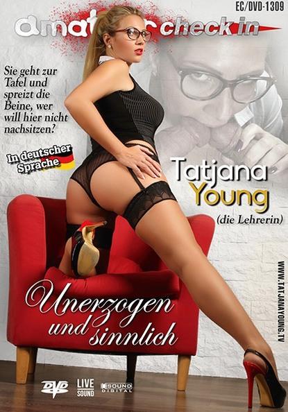 Tatjana Young: Unerzogen und sinnlich