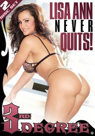 Lisa Ann Never Quits!