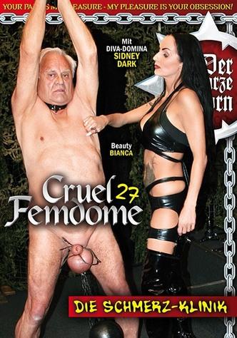 Cruel Femdome 27: Die Schmerz-Klinik