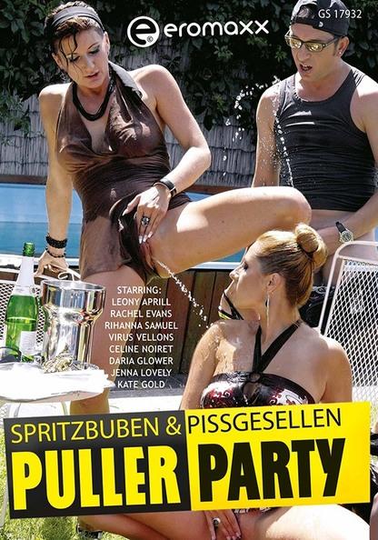 Puller Party: Spritzbuben und Pissgesellen