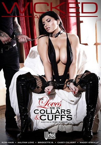 He Loves Me In Collars & Cuffs