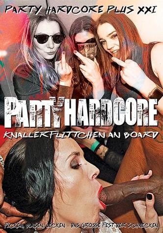 Party Hardcore: Knallerflittchen an Board