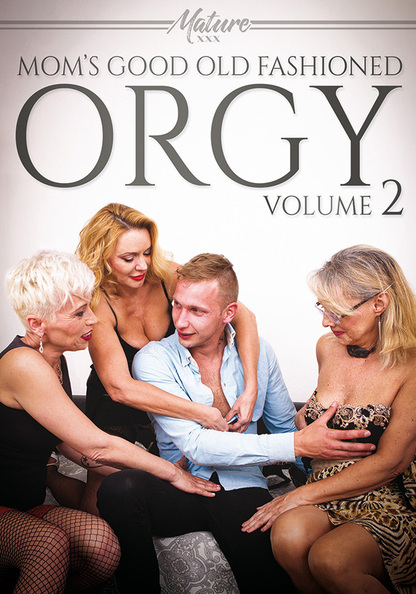 Mom's Good Old Fashioned Orgy 2
